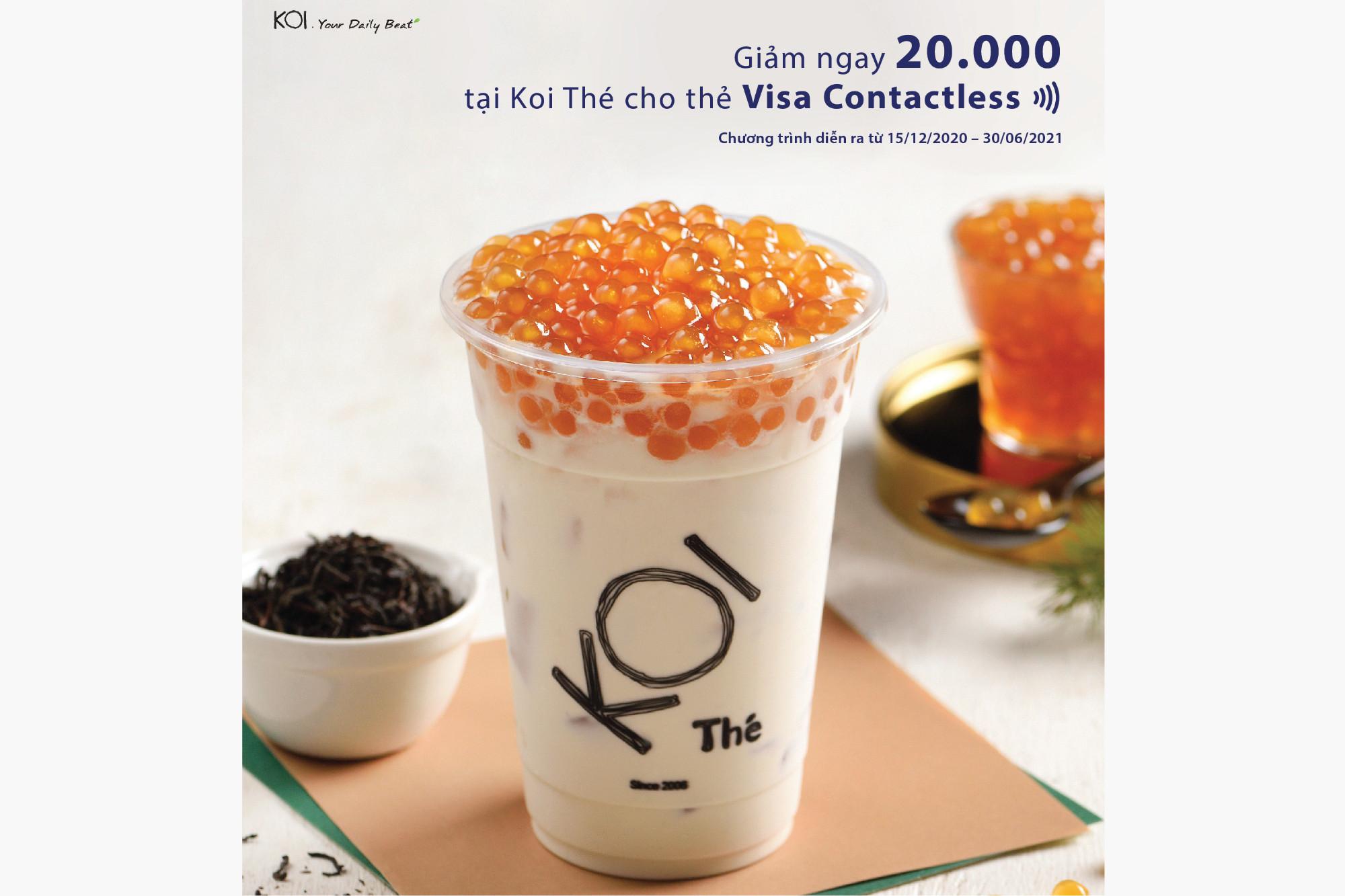 Giảm ngay 20.000 tại Koi Thé cho thẻ Visa Contactless